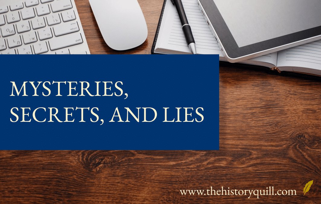Mysteries, secrets, and lies