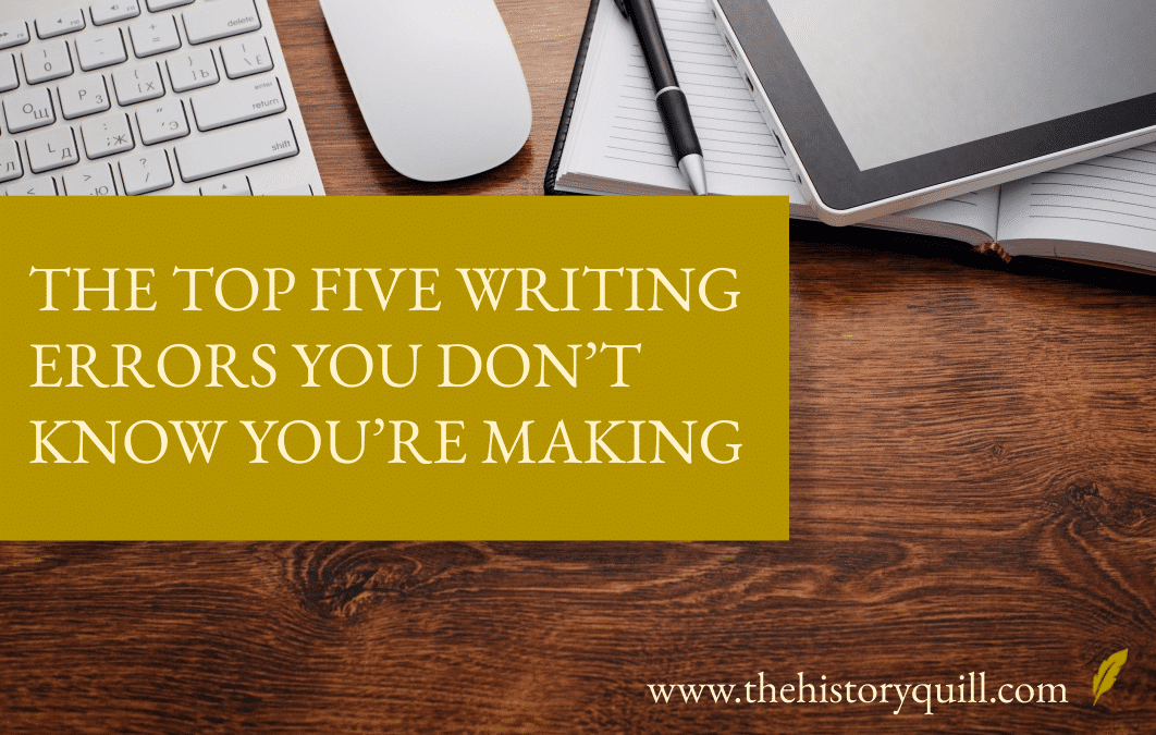 The top five writing errors you don't know you're making