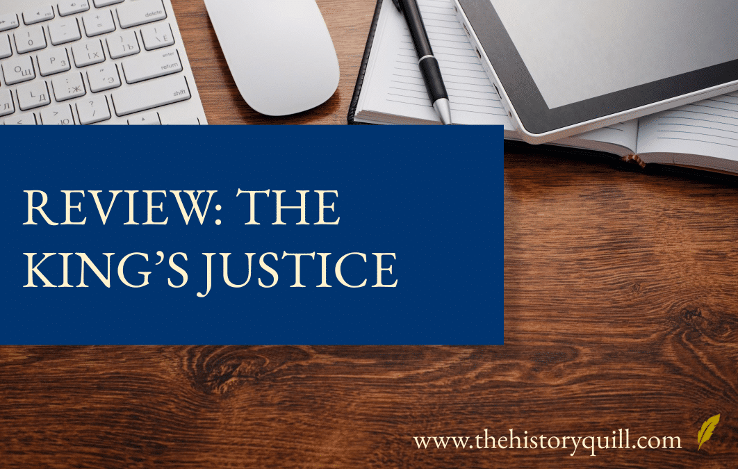 Review: The King's Justice