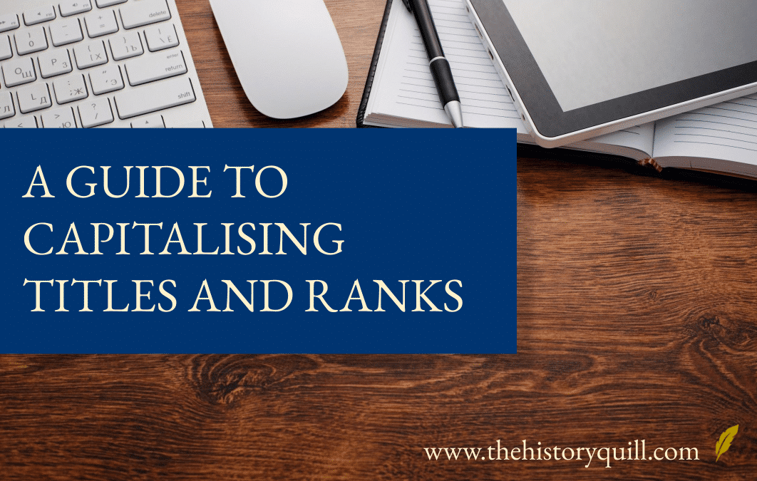 A guide to capitalising titles and ranks
