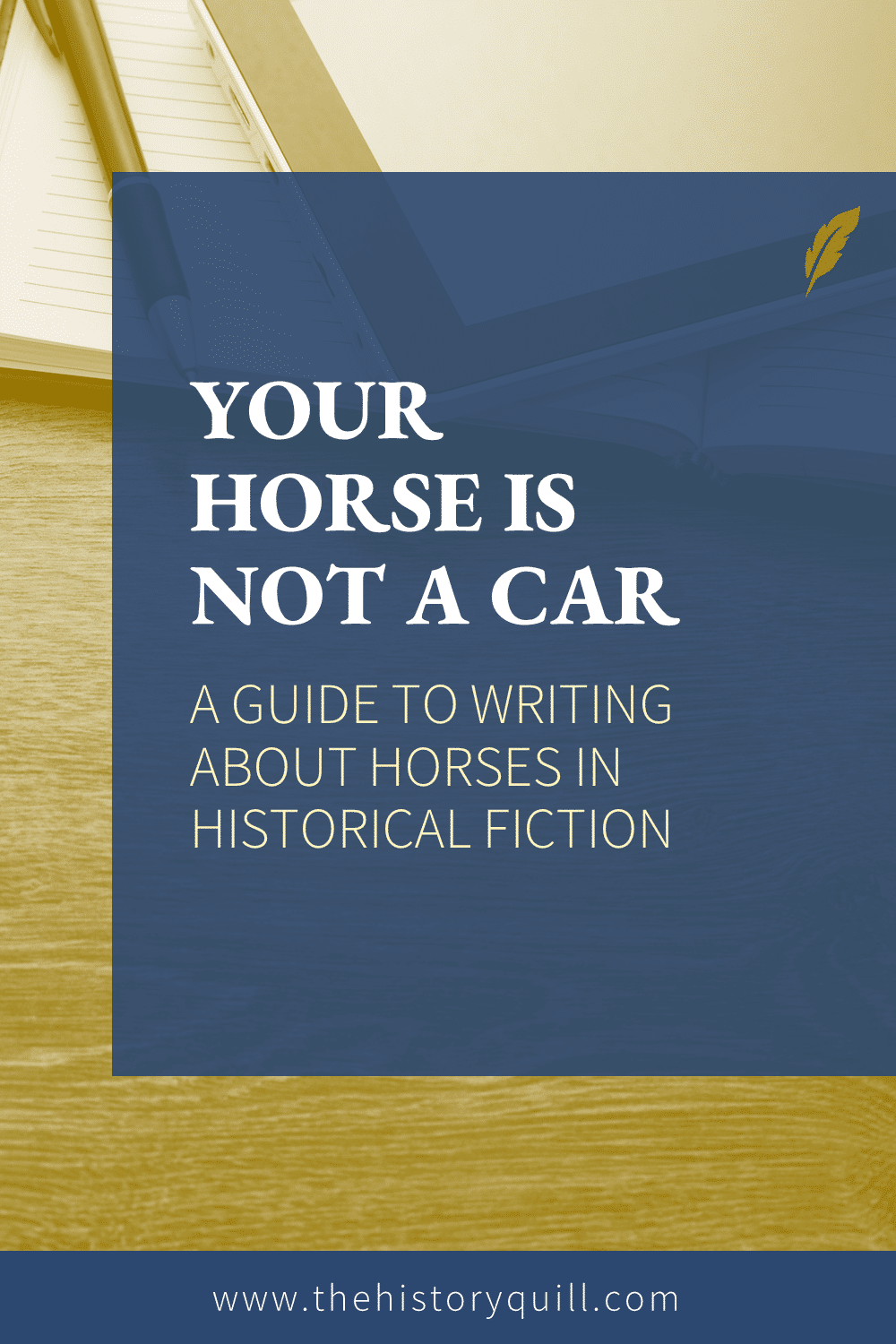 From The History Quill blog, reasons why your horse is no a car with a guide to writing about horses in historical fiction