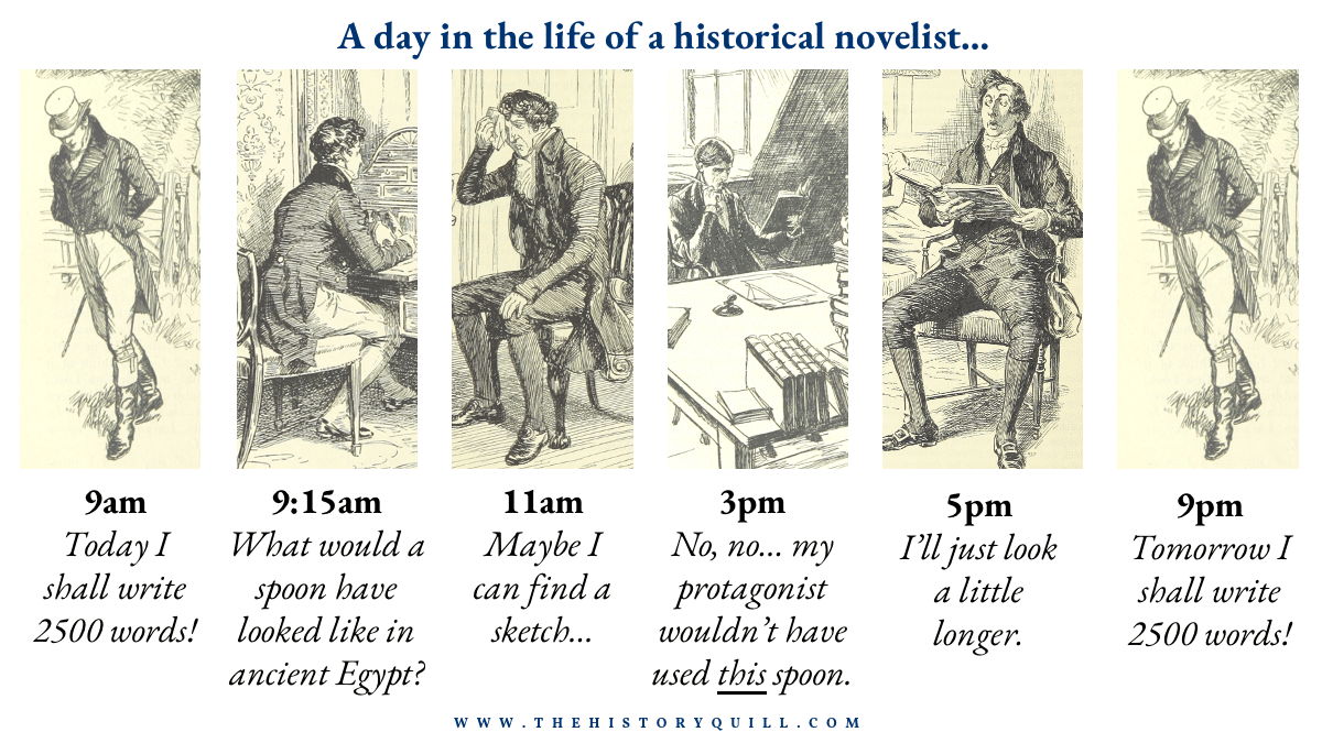 A day in the life of a historical fiction writer