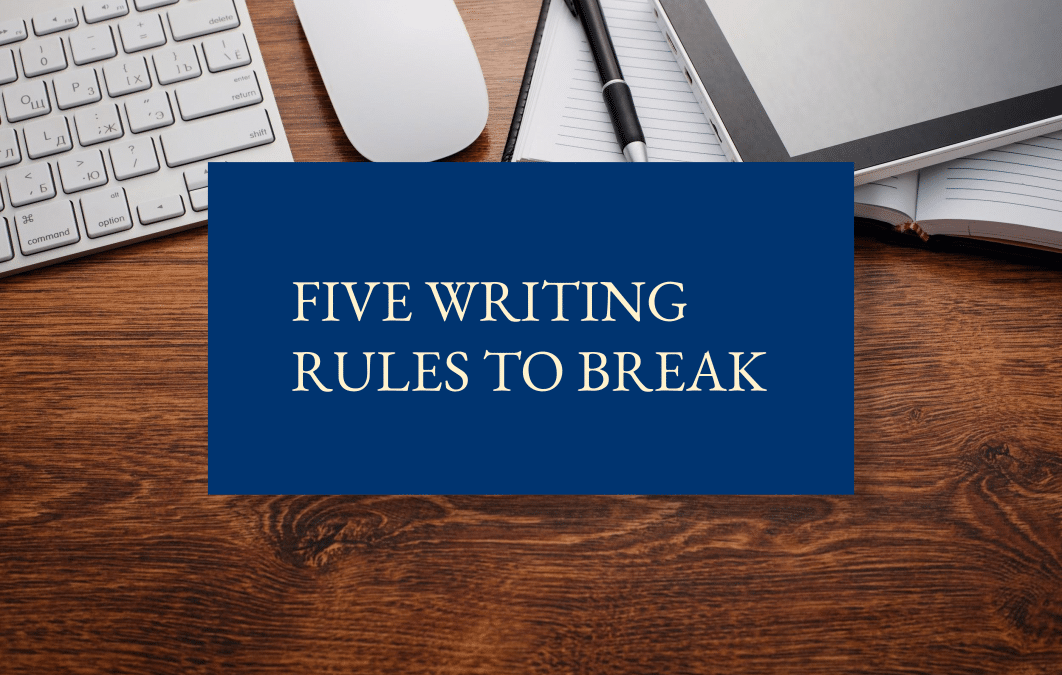 Five writing rules to break